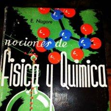 Libros de segunda mano de Ciencias: NOCIONES DE FÍSICA Y QUÍMICA ECIR VALENCIA EDUARDO NAGORE GÓMEZ 3 CURSO BACHILLERATO. Lote 176833438
