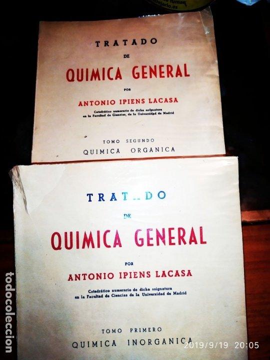 TOMO I TOMO II TRATADO DE QUÍMICA GENERAL ANTONIO IPIENS LACASA NOVENA FIRMADO AUTOR 1959 DEDICADO (Libros de Segunda Mano - Ciencias, Manuales y Oficios - Física, Química y Matemáticas)