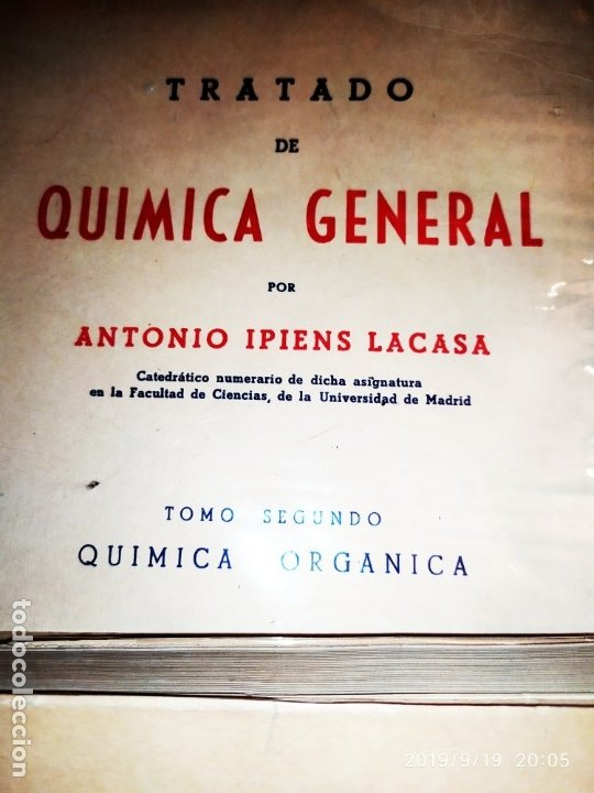 Libros de segunda mano de Ciencias: TOMO I TOMO II TRATADO DE QUÍMICA GENERAL ANTONIO IPIENS LACASA NOVENA FIRMADO AUTOR 1959 DEDICADO - Foto 4 - 176858293