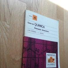 Libros de segunda mano de Ciencias: CURSO DE QUÍMICA: ORIENTACIÓN UNIVERSITARIA / ESTEBAN - NEGRO / ALHAMBRA: 1ª EDICIÓN, 1978. Lote 176891079