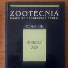 Libros de segunda mano: ZOOTECNIA. BASES DE PRODUCCIÓN ANIMAL. PRODUCCIÓN OVINA. TOMO VIII / CARLOS BUXADÉ / EDI. 1996. Lote 177141708