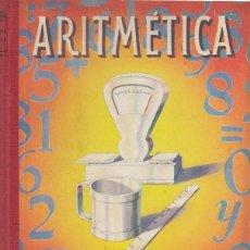 Libros de segunda mano de Ciencias: 0019613 ARITMÉTICA SEGUNDO GRADO / EDITORIAL LUIS VIVES. Lote 177274942