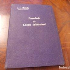 Libros de segunda mano de Ciencias: FORMULARIO DE CÁLCULO INFINITESIMAL, JOSÉ LUIS MATAIX PLANA. 1ª ED. NUEVAS GRÁFICAS 1.939. Lote 177290283