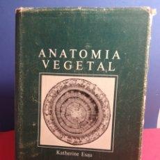Libros de segunda mano: ANATOMÍA VEGETAL - KATHERINE ESAU - OMEGA, 1972. Lote 177537469