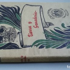 Libros de segunda mano: TIERRA Y GANADERIA - SANTOS ARAN - ORIENTACIONES APROVECHAMIENTO EXPLOTACION - CON SOBRECUBIERTA. Lote 177640175