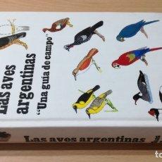 Libros de segunda mano: LAS AVES ARGENTINAS - GUIA DE CAMPO - CLAES CHR OLROG - EL ATENEO -ORNITOLOGIA. Lote 177642142