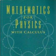 Libros de segunda mano de Ciencias: REF.0018283 MATHEMATICS FOR PHYSICS / BIMAN DAS. Lote 177658255