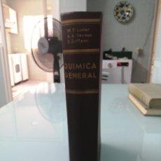 Libros de segunda mano de Ciencias: QUÍMICA GENERAL. LUDER, VERNON, ZUFFANTI. MADRID, 1961.ED.ALHAMBRA. Lote 177662880