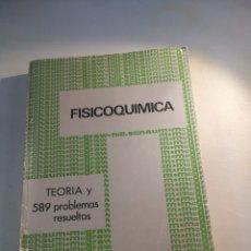 Libros de segunda mano de Ciencias: FISICOQUIMICA TEORÍA Y 589 PROBLEMAS RESUELTOS. Lote 177666785