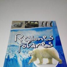 Libros de segunda mano: LIBRO-REGIONES POLARES-TODOLIBRO-VER FOTOS. Lote 262144675