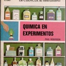 Libros de segunda mano de Ciencias: QUÍMICA EN EXPERIMENTOS, PAUL ROBERSON. Lote 177761580