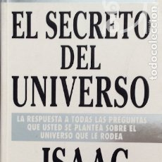 Libros de segunda mano de Ciencias: EL SECRETO DEL UNIVERSO - ISAAC ASIMOV. Lote 177762052