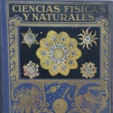 Libros de segunda mano de Ciencias: CIENCIAS FÍSICAS Y NATURALES - LUIS POSTIGO. Lote 177762194