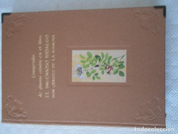Libros de segunda mano: COMPENDIO DE PLANTAS CITADAS EN EL LIBRO EL INGENIOSO HIDALGO DON QUIJOTE DE LA MANCHA. EDICION UNIC - Foto 2 - 177783035