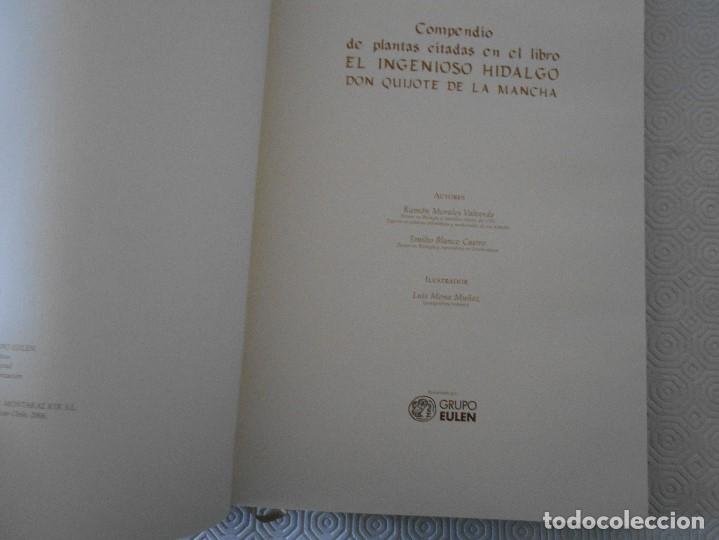 Libros de segunda mano: COMPENDIO DE PLANTAS CITADAS EN EL LIBRO EL INGENIOSO HIDALGO DON QUIJOTE DE LA MANCHA. EDICION UNIC - Foto 15 - 177783035