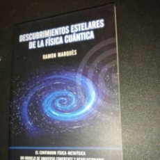 Libros de segunda mano de Ciencias: RAMON MÁRQUEZ, DESCUBRIMIENTOS ESTELARES DE LA FÍSICA CUÁNTICA . Lote 177847402