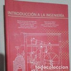 Libros de segunda mano de Ciencias: INTRODUCCION A LA INGENIERIA - UPV (UNIVERSIDAD POLITECNICA DE VALENCIA) 2007. Lote 178004669