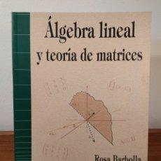Libros de segunda mano de Ciencias: ALGEBRA LINEAL Y TEORÍA DE MATRICES. BARBOLLA, ROSA / SANZ, PALOMA. PRENTICE HALL, ISBN 8483220083.. Lote 178145757