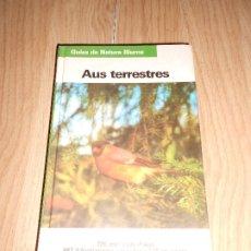 Libros de segunda mano: AUS TERRESTRES - FRIEDER SAUER - EN CATALAN - GUIAS DE NATURALEZA BLUME. Lote 204525377