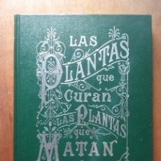 Libros de segunda mano: LAS PLANTAS QUE CURAN Y LAS PLANTAS QUE MATAN, DOCTOR RENGADE, MONTANER Y SIMON, ESPASA, 2006. Lote 178314018