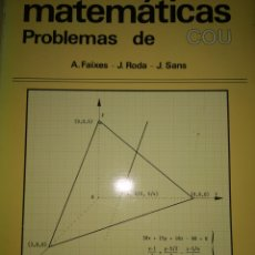 Libros de segunda mano de Ciencias: MATEMÁTICAS. PROBLEMAS DE COU. VOLUMEN 2. PPU. A. FAIXES, J. RODA, J. SANS. RÚSTICA. PÁGINAS 636. PE. Lote 178594665