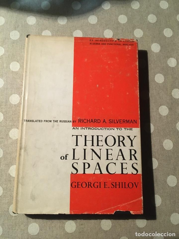 AN INTRODUCTION TO THE THEORY OF LINEAR SPACES SHILOV, GEORGIE E. (Libros de Segunda Mano - Ciencias, Manuales y Oficios - Física, Química y Matemáticas)