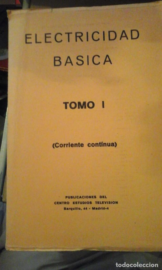 CORRIENTE CONTÍNUA. CURSO DE ELECTRICIDAD BÁSICA. TOMO I (MADRID, 1974) (Libros de Segunda Mano - Ciencias, Manuales y Oficios - Física, Química y Matemáticas)