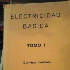 Libros de segunda mano de Ciencias: CORRIENTE CONTÍNUA. CURSO DE ELECTRICIDAD BÁSICA. TOMO I (MADRID, 1974). Lote 178723282