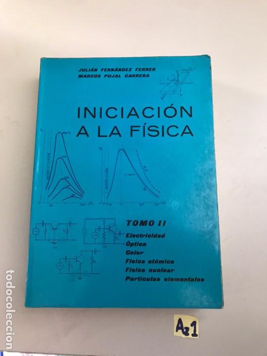 INICIACIÓN A LA FÍSICA (Libros de Segunda Mano - Ciencias, Manuales y Oficios - Física, Química y Matemáticas)