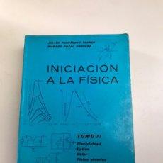 Libros de segunda mano de Ciencias: INICIACIÓN A LA FÍSICA. Lote 178730878