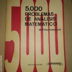 Libros de segunda mano de Ciencias: 5.000 PROBLEMAS DE ANÁLISIS MATEMÁTICO. B. O. DEMIDÓVICH. SEGUNDA EDICIÓN AÑO 1980. PARANINFO. RÚSTI. Lote 178800833