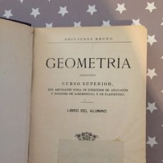 Libros de segunda mano de Ciencias: GEOMETRIA CURSO SUPERIOR EDICIONES BRUÑO. Lote 178823082