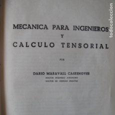 Libros de segunda mano de Ciencias: MATEMÁTICAS PARA INGENIEROS Y CÁLCULO TENSORIAL.- DARÍO MARAVALL CASSENOVES.- EDIT. DOSSAT 1960. Lote 178823523