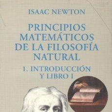 Libros de segunda mano de Ciencias: PRINCIPIOS MATEMÁTICOS DE LA FILOSOFÍA NATURAL 2 TOMOS DE ISAAC NEWTON. Lote 178876316