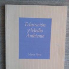 Libros de segunda mano: EDUCACIÓN Y MEDIO AMBIENTE ** NOVO, MARÍA. Lote 178887311