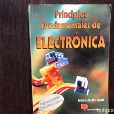 Libros de segunda mano de Ciencias: PRINCIPIOS FUNDAMENTALES DE ELECTRÓNICA. PABLO ALCALDE. DIFÍCIL. Lote 178916402