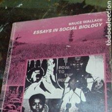 Libros de segunda mano: BRUCE WALLACE. ESSAYS IN SOCIAL BIOLOGY. VOLUME II. EN INGLES. Lote 178972987