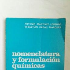 Libros de segunda mano de Ciencias: NOMENCLATURA Y FORMULACIÓN QUÍMICAS EDITORIAL BRUÑO. Lote 178987931