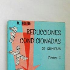 Libros de segunda mano de Ciencias: REDUCCIONES CONDICIONADAS DE QUINIELAS. Lote 178988490