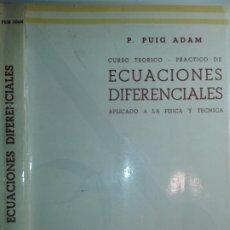Libros de segunda mano de Ciencias: ECUACIONES DIFERENCIALES TOMO II APLICADO A LA FÍSICA Y TECNICA 1974 P. PUIG ADAM 12ª EDICIÓN. Lote 178998251