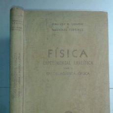 Libros de segunda mano de Ciencias: FÍSICA EXPERIMENTAL ANALÍTICA CALOR ACÚSTICA ÓPTICA 1946 HARVEY B. LEMON / MICHAEL FERENCE 1ª ED.. Lote 178999113