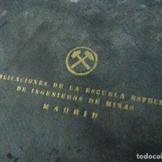 Libros de segunda mano de Ciencias: COMBUSTIBLE. PUBLICACIONES DE LA ESCUELA ESPECIAL DE INGENIEROS DE MINAS MADRID 1943. Lote 179000225