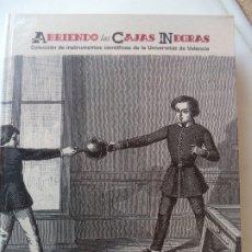 Libros de segunda mano de Ciencias: ABRIENDO LAS CAJAS NEGRAS.PERFECTO ESTADO UNIVERSIDAD DE VALENCIA 29X23 CM. Lote 179003507