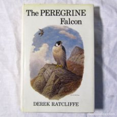 Libros de segunda mano: THE PREGRINE FALCON, DEREK RATCLIFFE 1980, EN INGLÉS. Lote 179041665