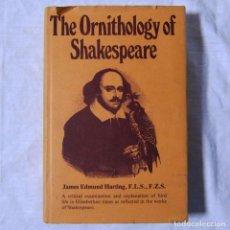Libros de segunda mano: THE ORNITHOLOGY OF SHAKESPEARE 1978, J.E. HARTING, EN INGLÉS. Lote 179042347