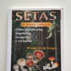 Libros de segunda mano: SETAS DE PRADOS Y BOSQUES - SUSAETA. Lote 179060561