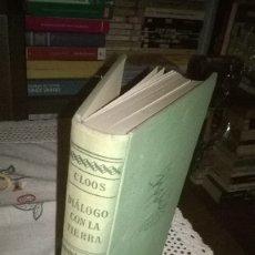 Libros de segunda mano: 8-DIALOGO CON LA TIERRA- HANS CLOOS,. Lote 179068923