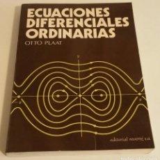 Libros de segunda mano de Ciencias: ECUACIONES DIFERENCIALES ORDINARIAS. PLAAT, OTTO. Lote 179108448