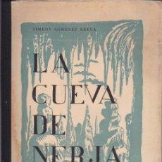 Libros de segunda mano: LA CUEVA DE NERJA / SIMEÓN GIMÉNEZ REYNA - 1964. Lote 179110416