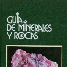 Libros de segunda mano: GUIA DE MINERALES Y ROCAS. Lote 179122575